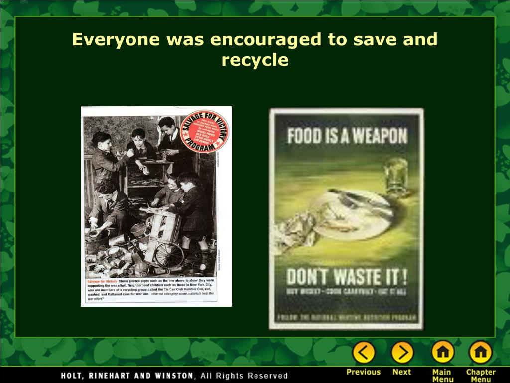 Everyone was encouraged to save and recycle
