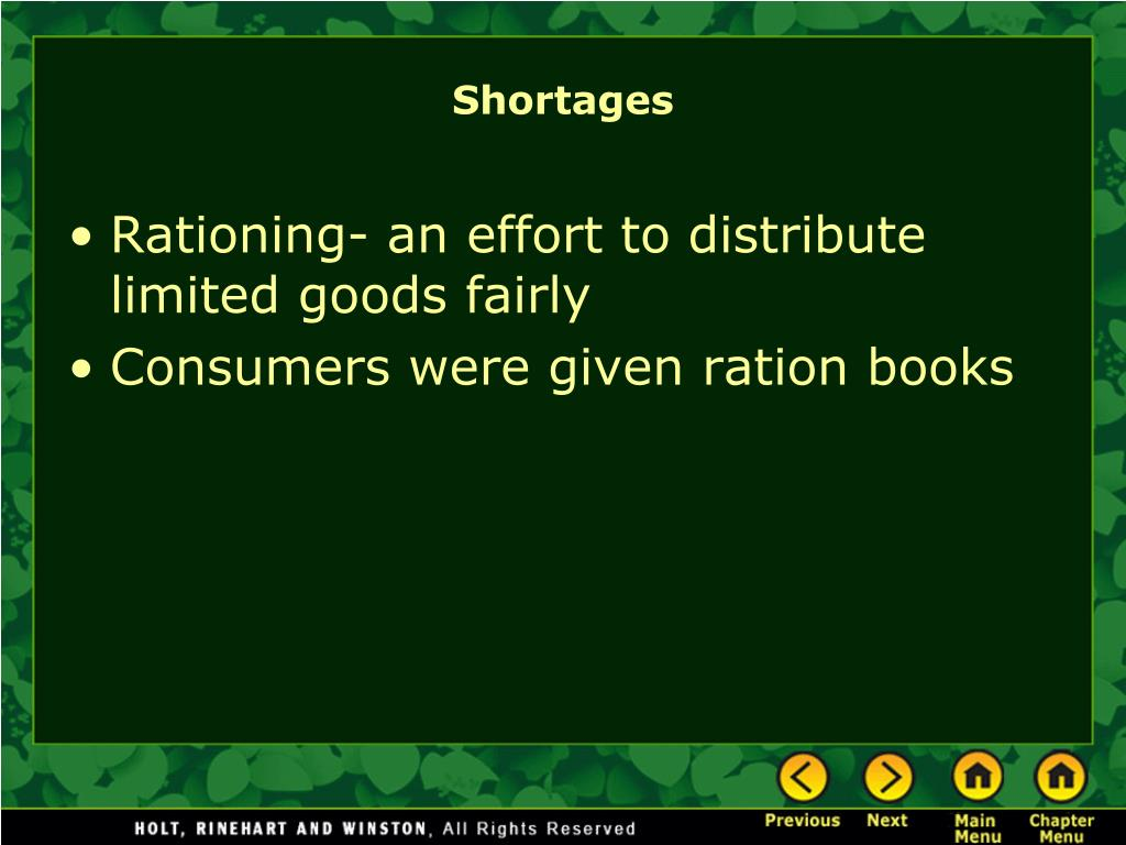 Rationing- an effort to distribute limited goods fairly
