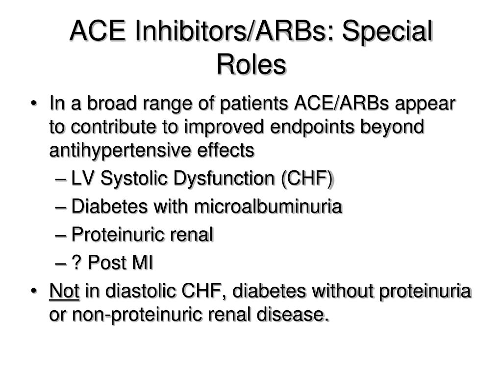 ACE Inhibitors/ARBs: Special Roles