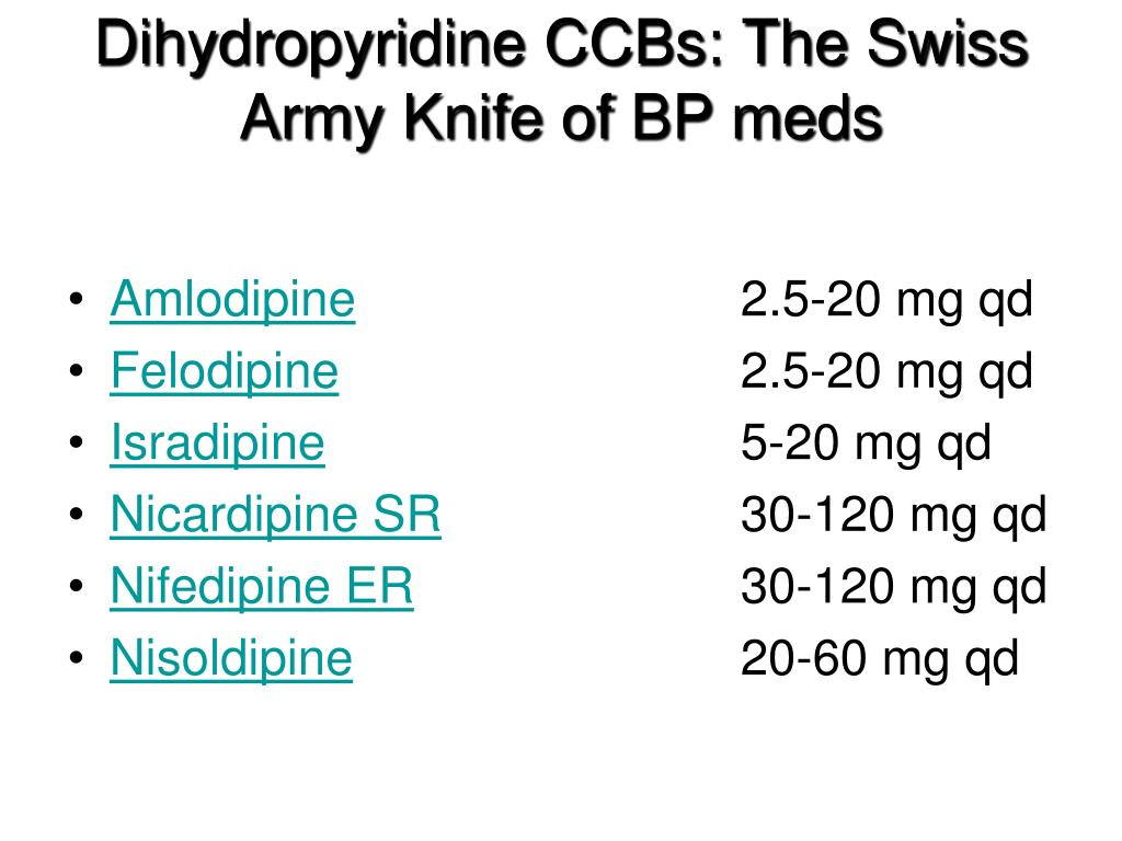 Dihydropyridine CCBs: The Swiss Army Knife of BP meds