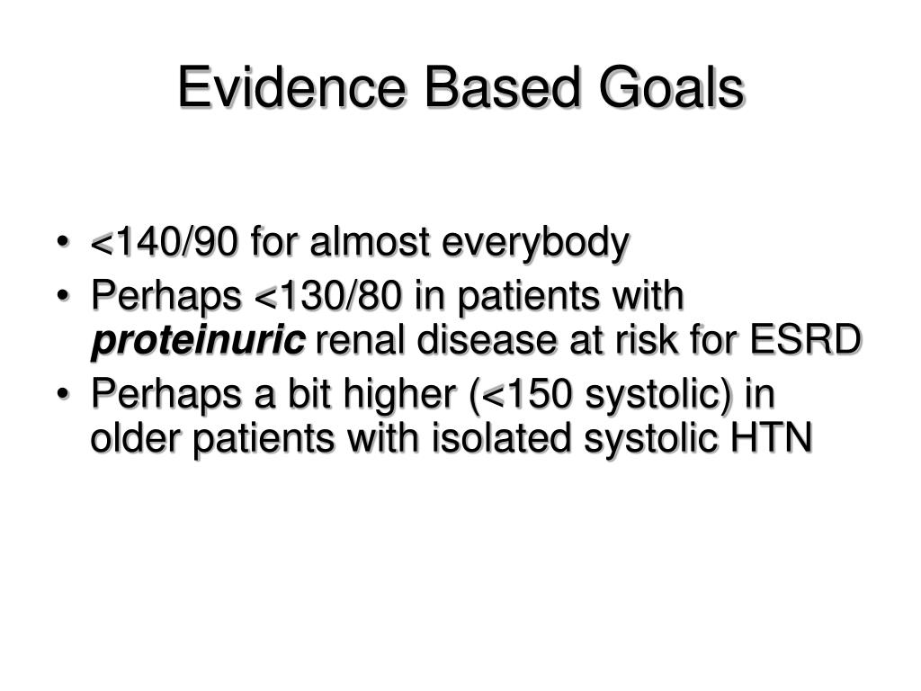 Evidence Based Goals