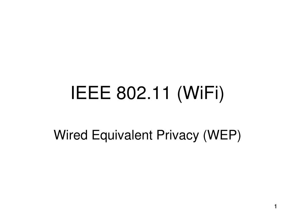 IEEE 802.11 (WiFi)