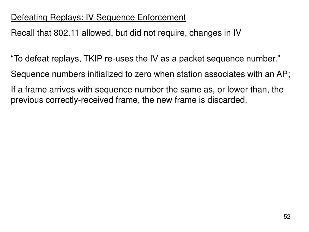Defeating Replays: IV Sequence Enforcement