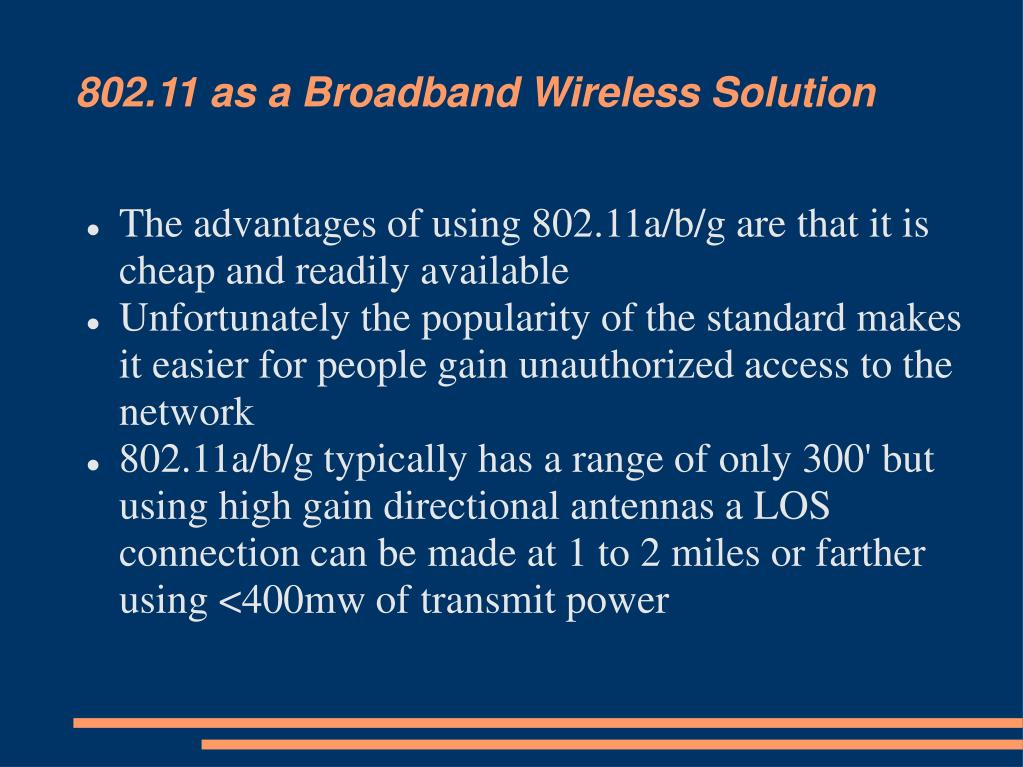802.11 as a Broadband Wireless Solution