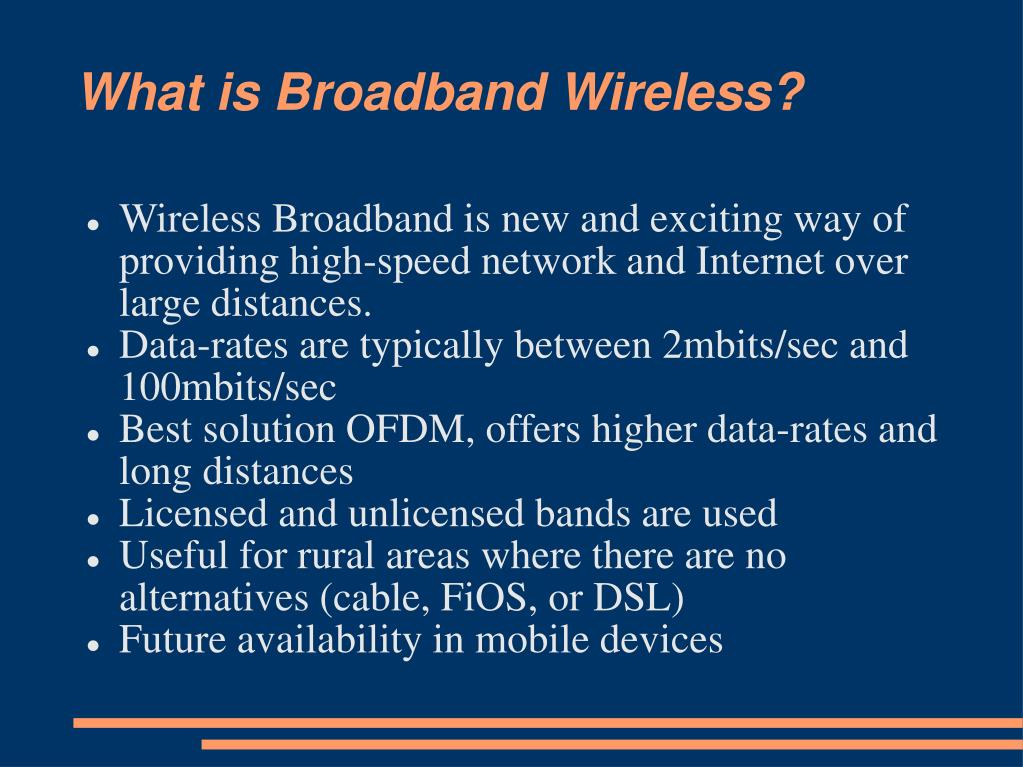 What is Broadband Wireless?