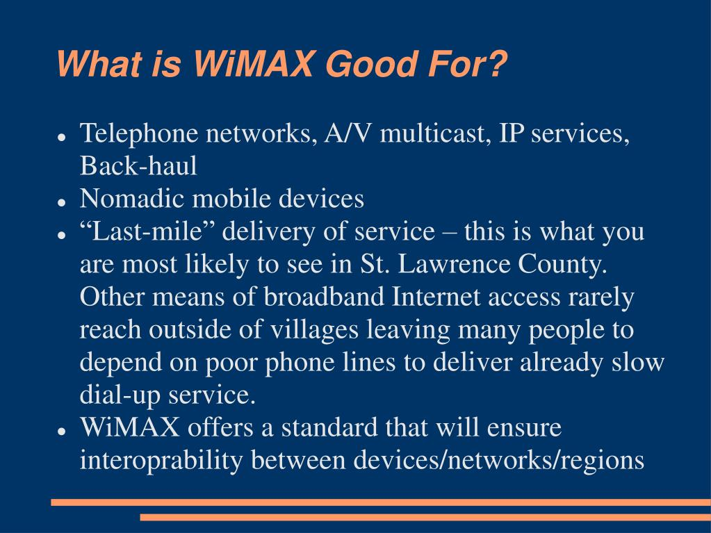 What is WiMAX Good For?