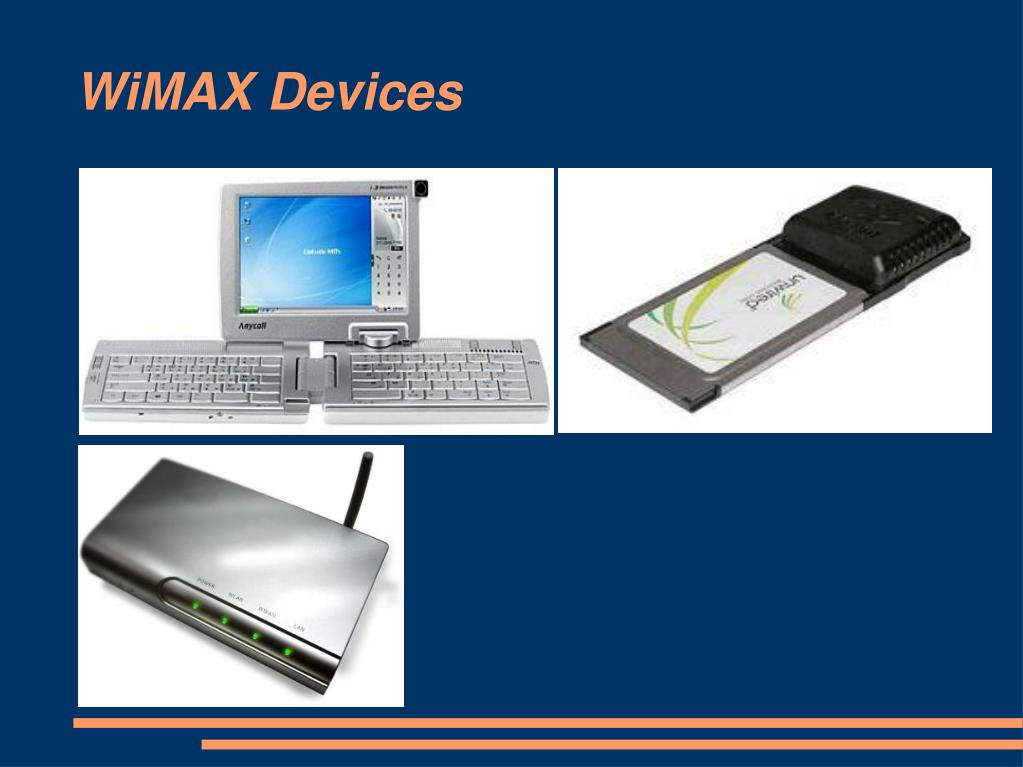 WiMAX Devices