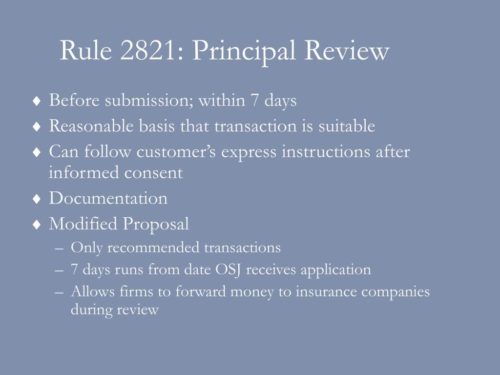 Rule 2821: Principal Review