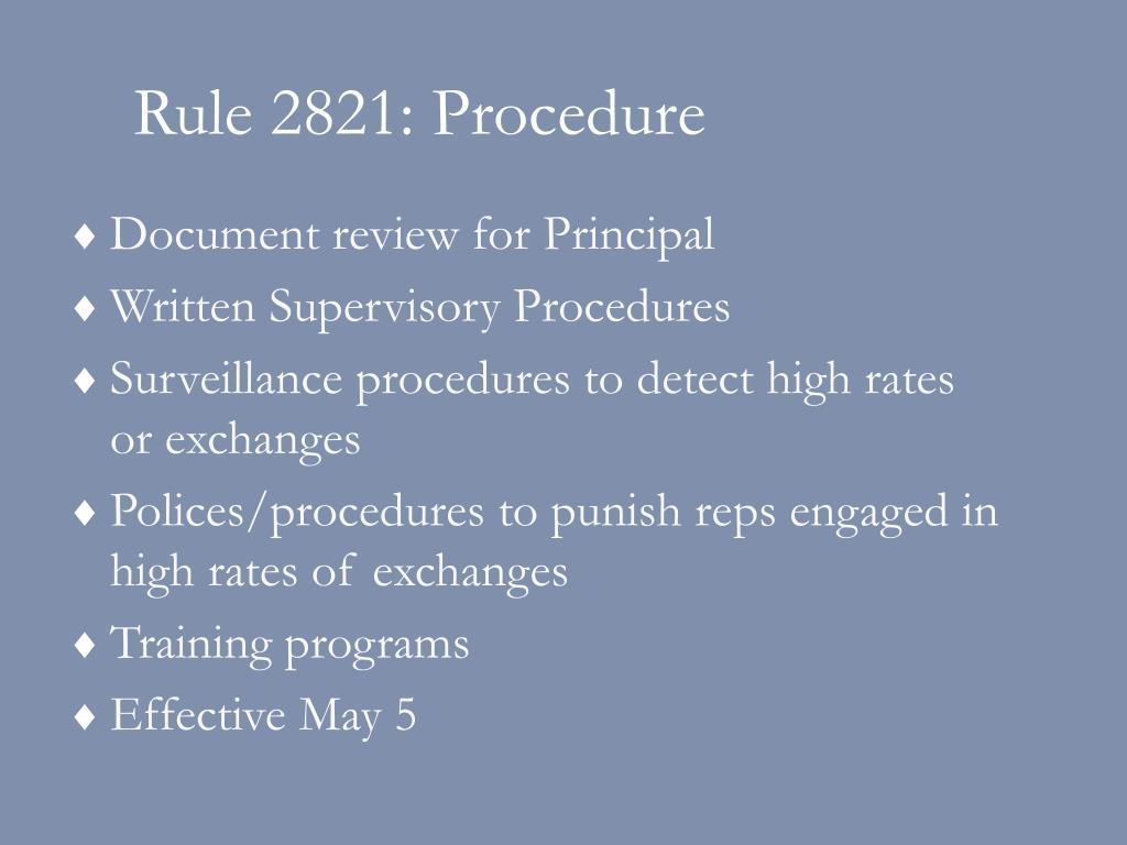 Rule 2821: Procedure