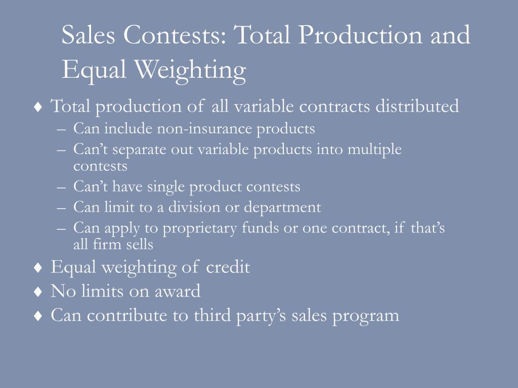 Sales Contests: Total Production and Equal Weighting