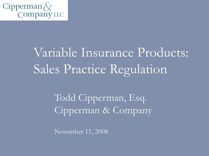 Variable insurance products sales practice regulation