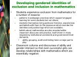 developing gendered identities of exclusion and inclusion in mathematics21
