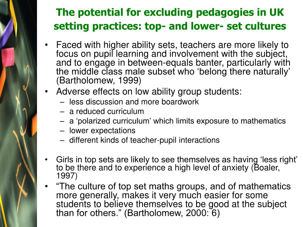 The potential for excluding pedagogies in UK setting practices: top- and lower- set cultures