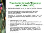 trajectories through discourse space gee 2001
