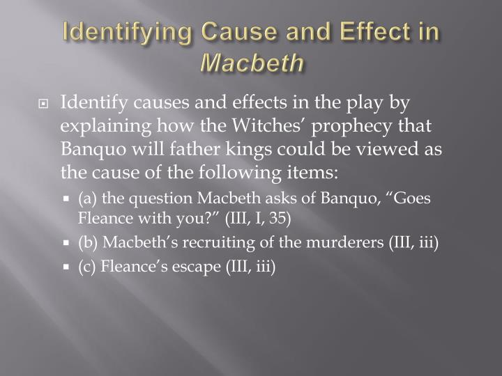 Identifying cause and effect in macbeth