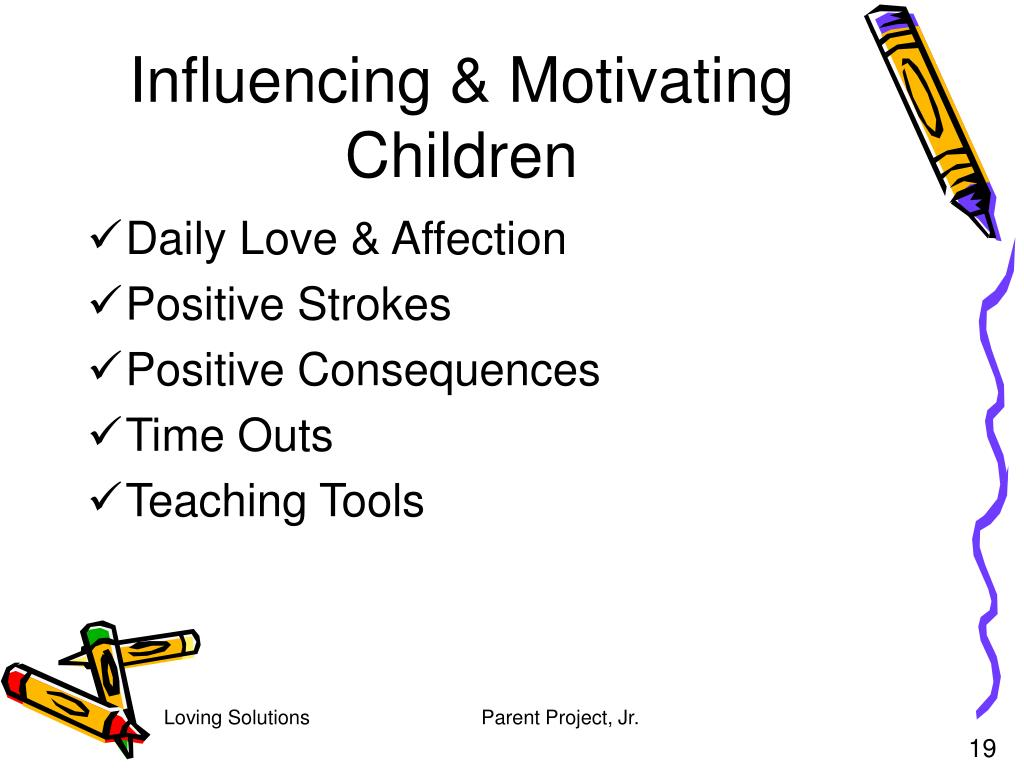 Influencing & Motivating Children