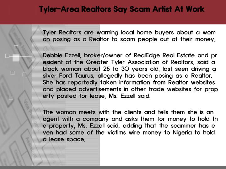Tyler area realtors say scam artist at work2