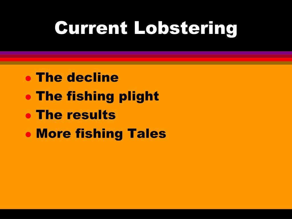 Current Lobstering
