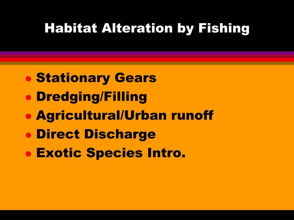 Habitat Alteration by Fishing