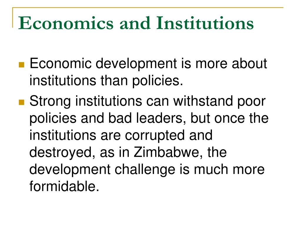 Economics and Institutions