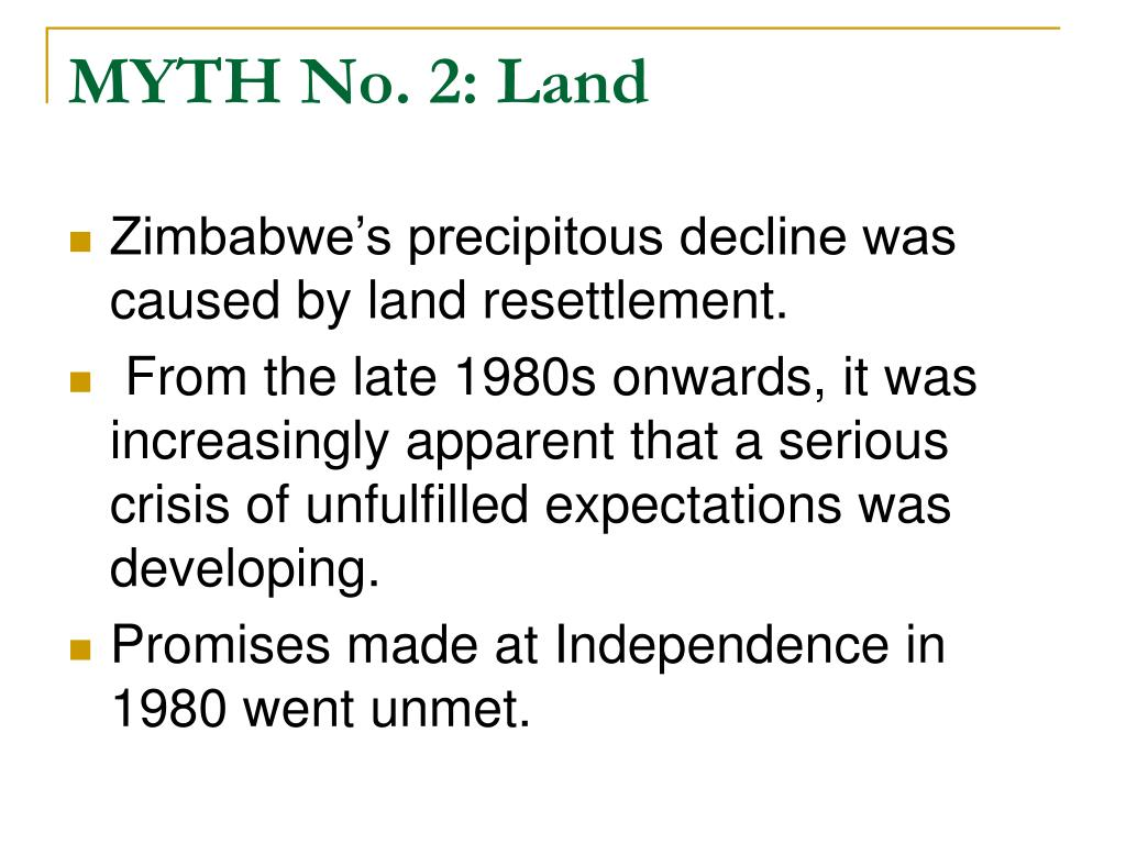 MYTH No. 2: Land