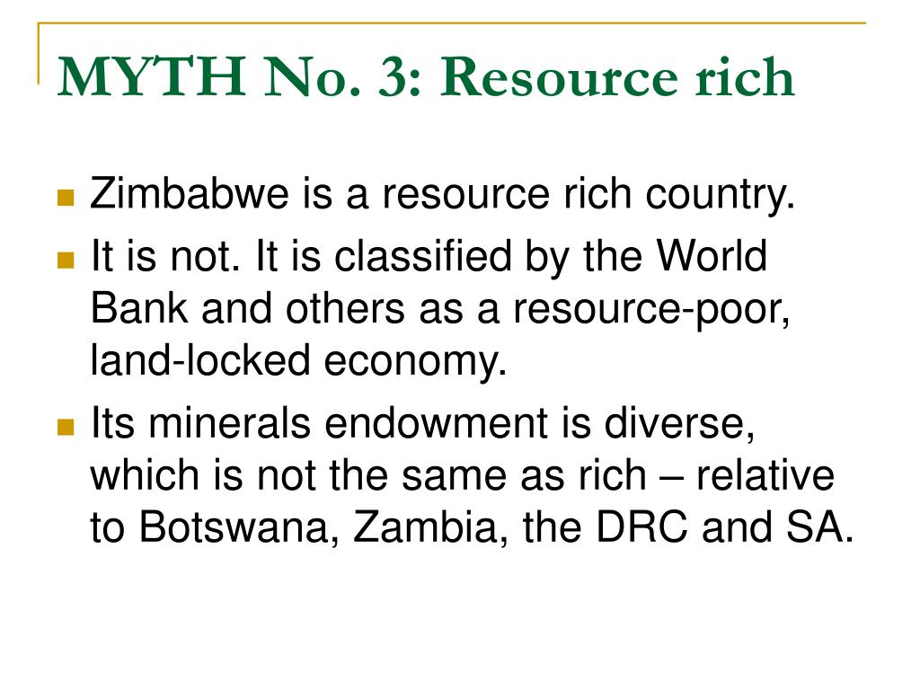 MYTH No. 3: Resource rich