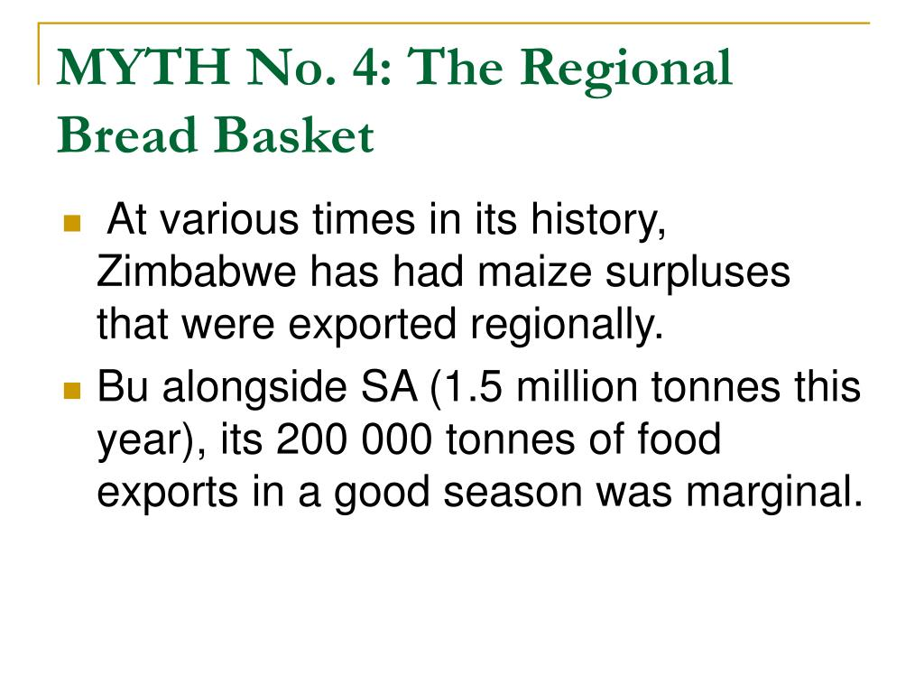 MYTH No. 4: The Regional Bread Basket