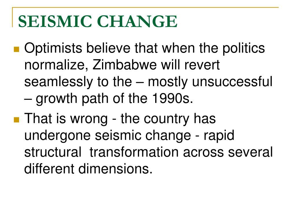 SEISMIC CHANGE
