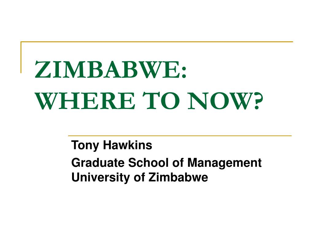 ZIMBABWE: WHERE TO NOW?