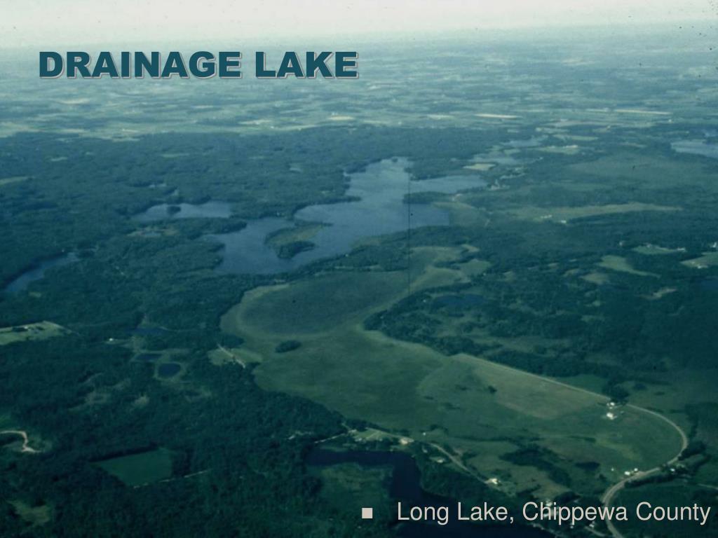 DRAINAGE LAKE