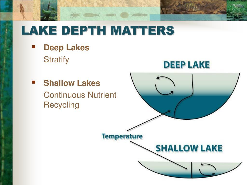 LAKE DEPTH MATTERS