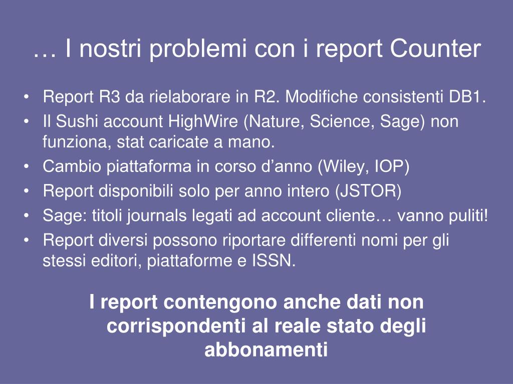 … I nostri problemi con i report Counter