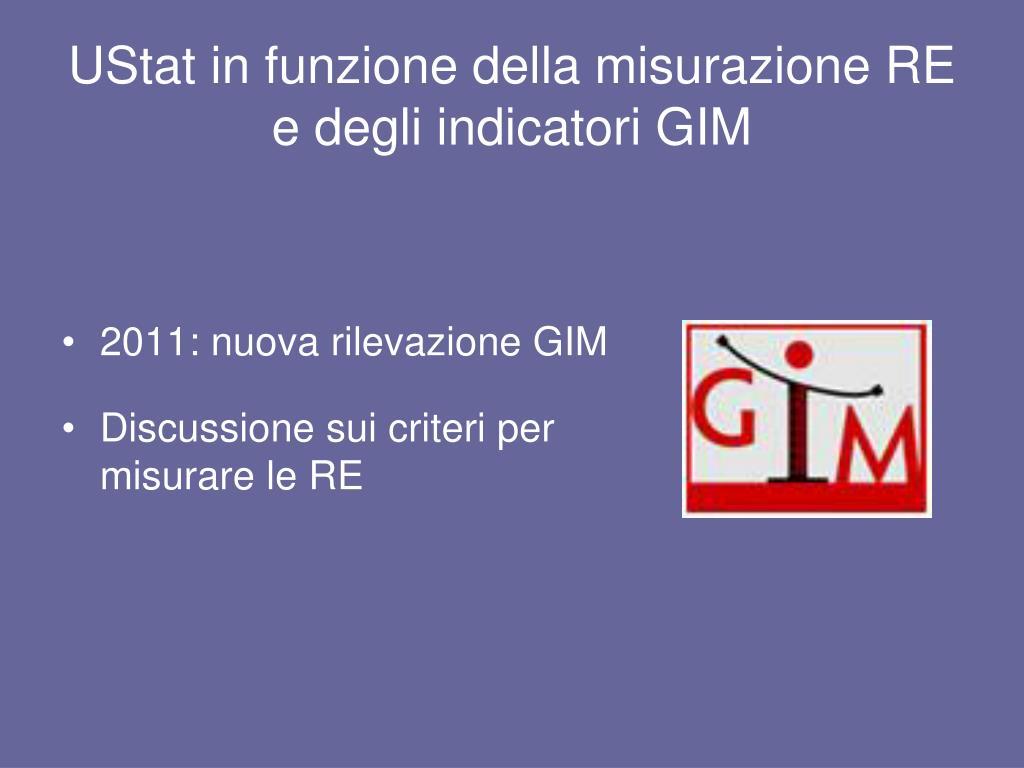 UStat in funzione della misurazione RE e degli indicatori GIM