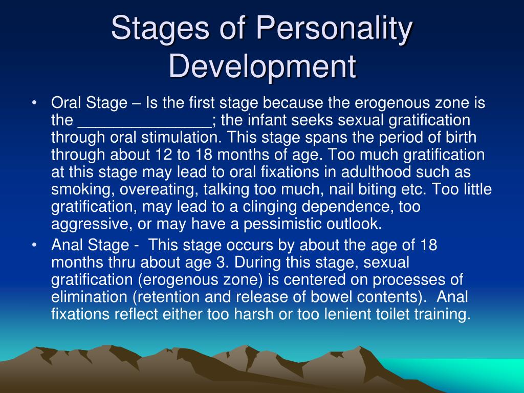 stages in personality development Theories of human development  summarize freud's structural model of personality and the stages of his psychosexual theory of development key takeaways.