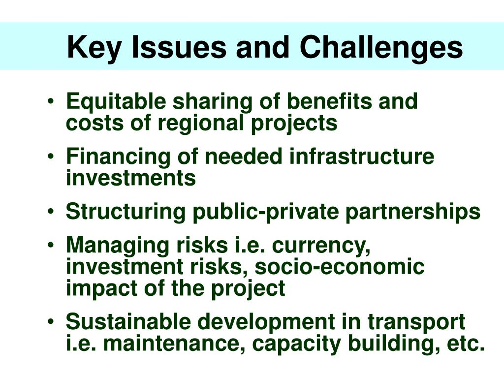 Key Issues and Challenges