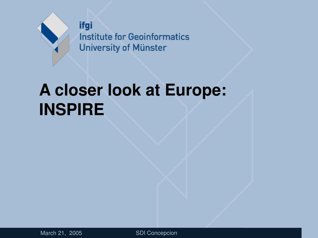 A closer look at Europe: INSPIRE