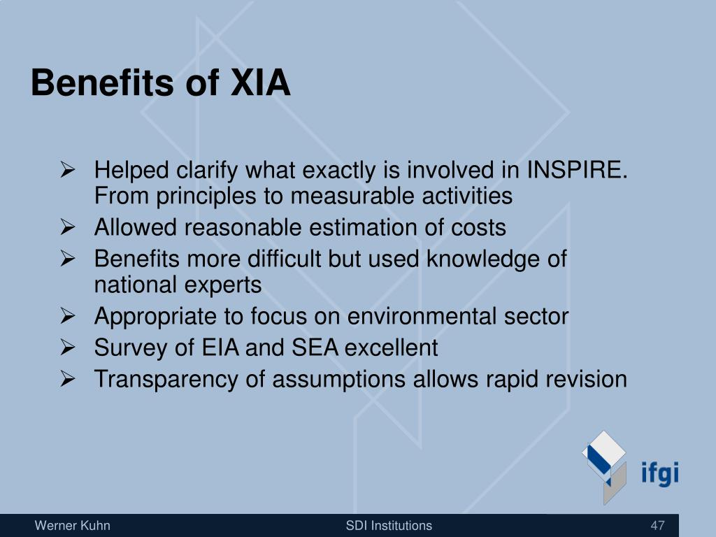 Benefits of XIA