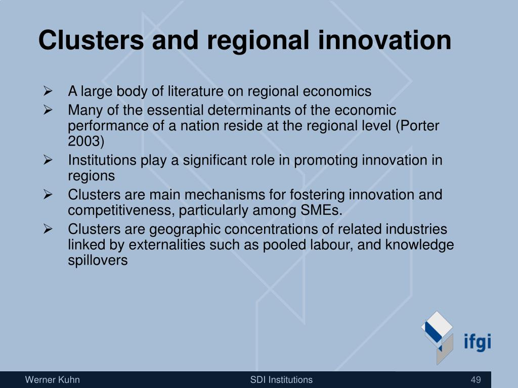 Clusters and regional innovation