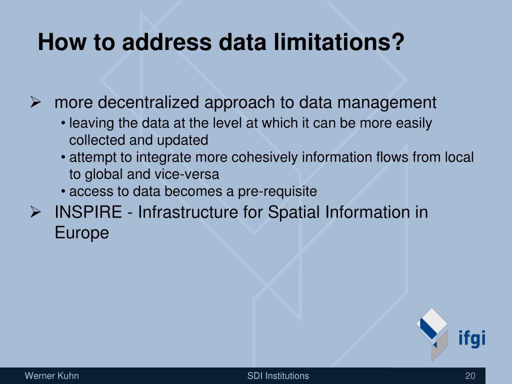 How to address data limitations?