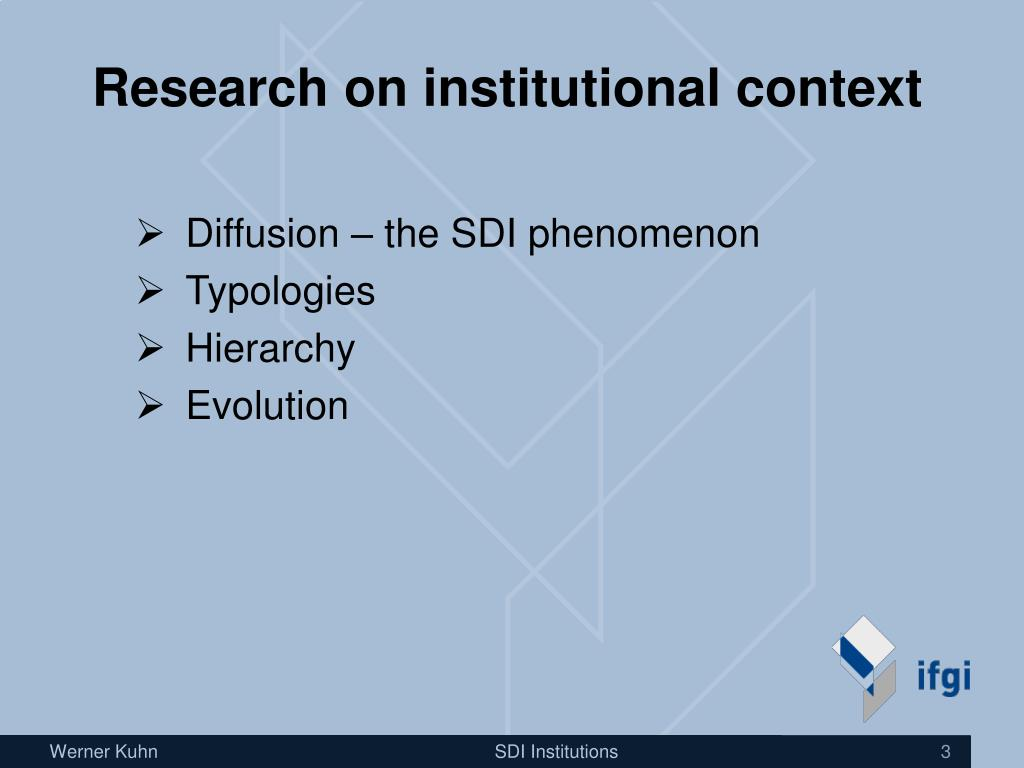 Research on institutional context