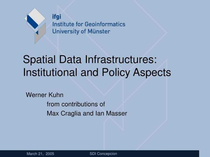 Spatial data infrastructures institutional and policy aspects