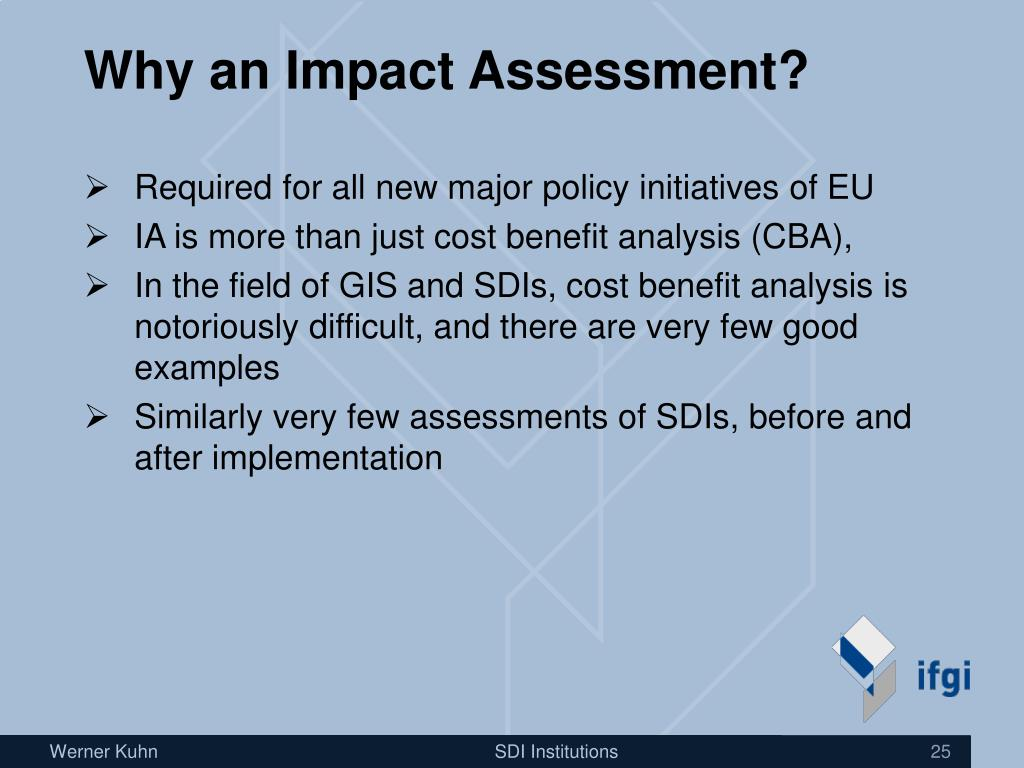 Why an Impact Assessment?