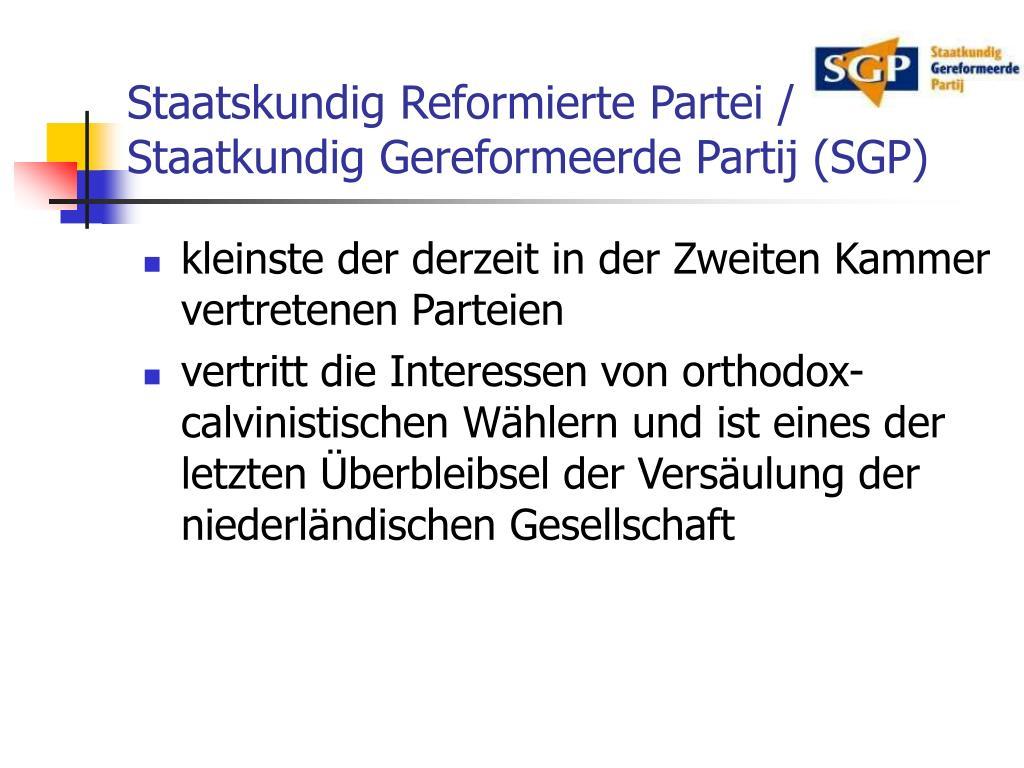 Staatskundig Reformierte Partei / Staatkundig Gereformeerde Partij (SGP)