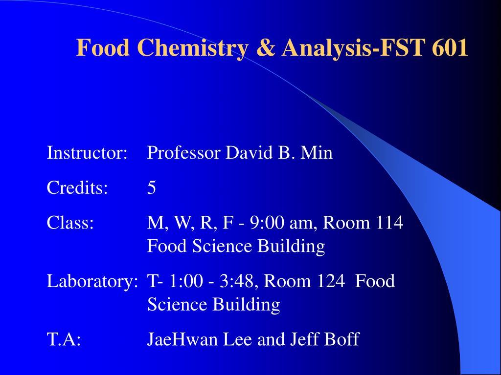 Food Chemistry & Analysis-FST 601