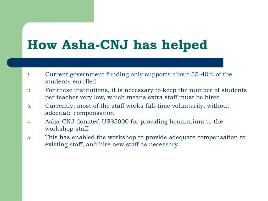 How Asha-CNJ has helped