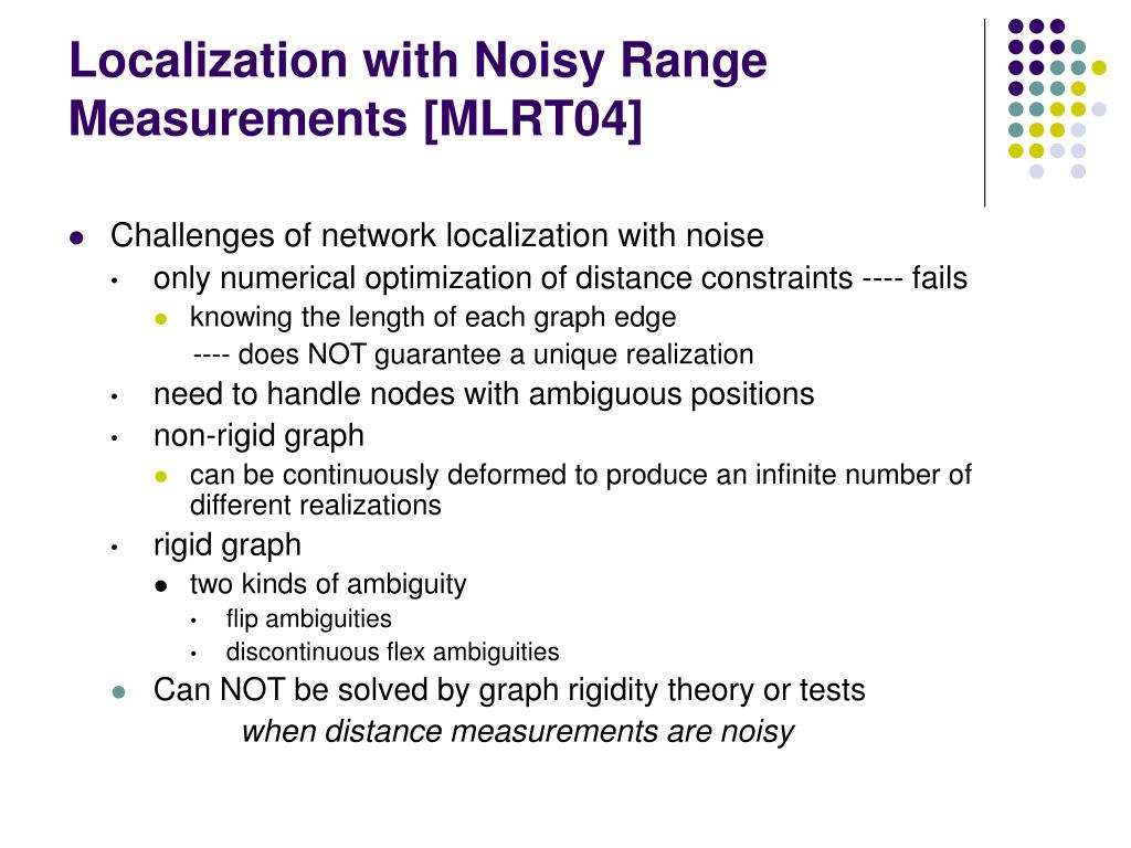 Localization with Noisy Range Measurements [MLRT04]