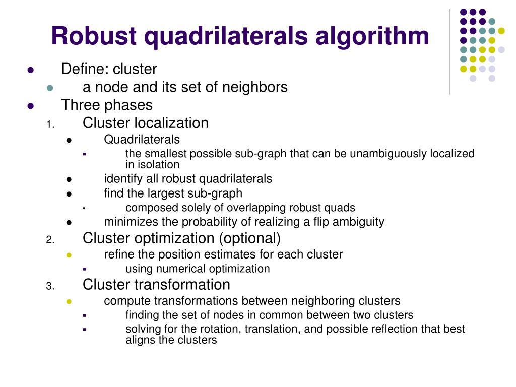 Robust quadrilaterals algorithm