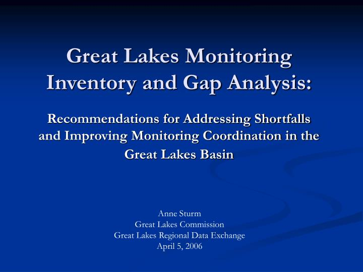 Great Lakes Monitoring Inventory and Gap Analysis: