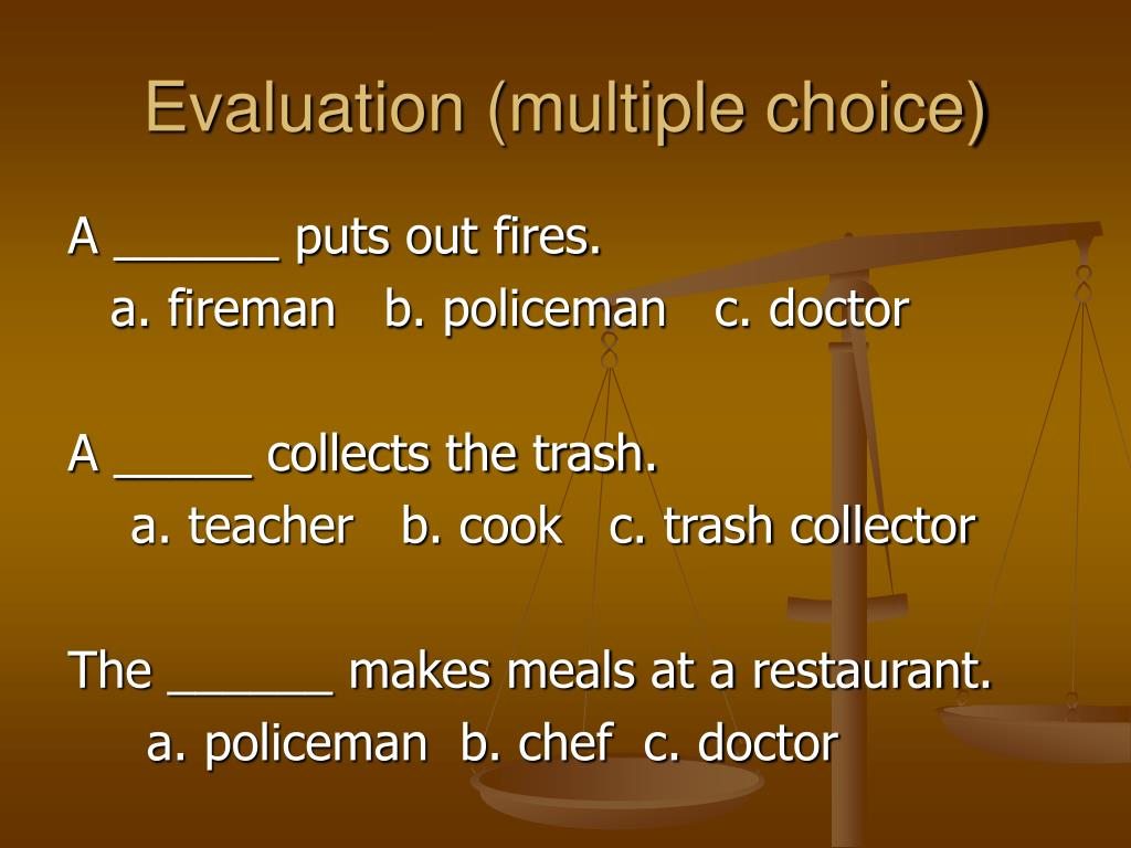 Evaluation (multiple choice)