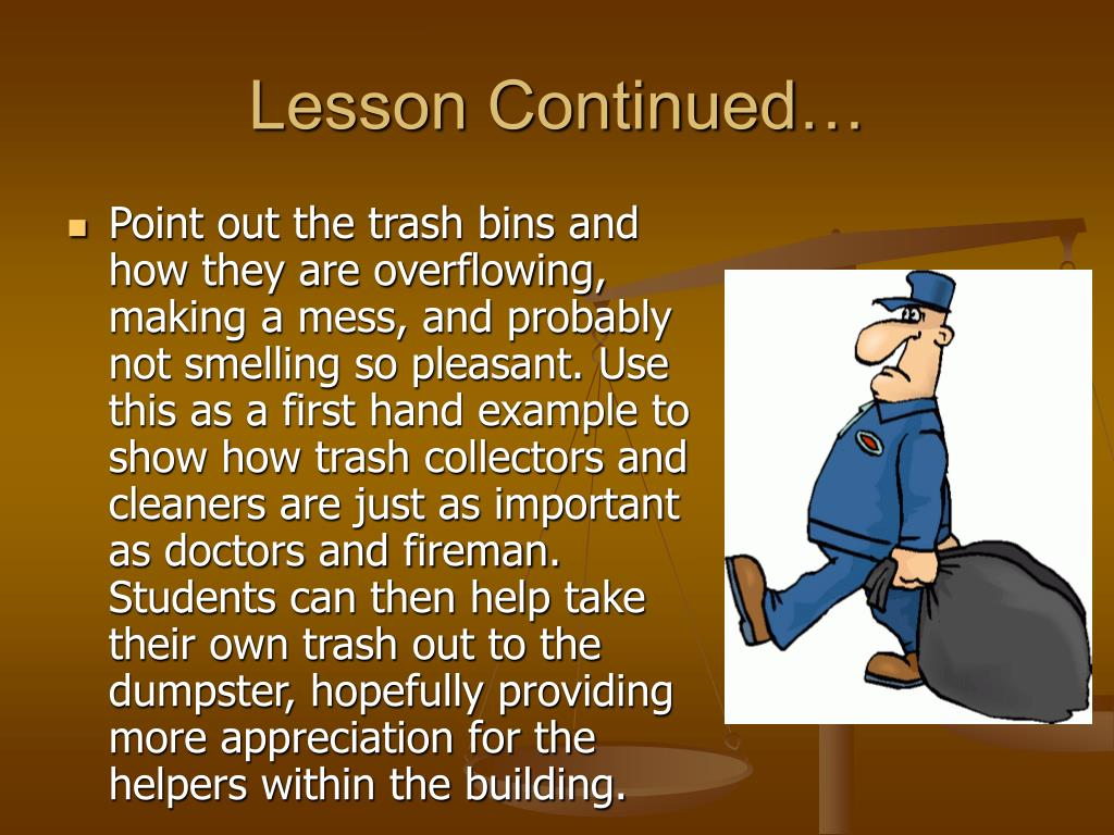 Lesson Continued…